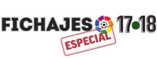 Fichajes: Altas y Bajas 2017 - 2018